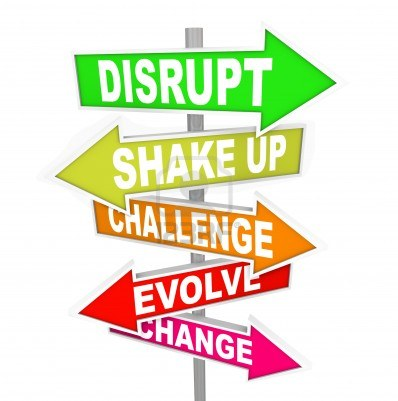 15142983-all-signs-point-to-words-like-disrupt-shake-up-challenge-evolve-and-change-to-symbolize-disrupting-t